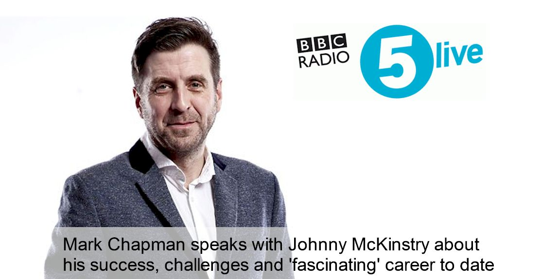 Mark Chapman (BBC 5 Live) speaks with Johnny McKinstry on his 'fascinating' career successes to date...